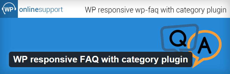 WP Responsive FAQ with Category - The 9 Best FAQ WordPress Plugins to Inform your Customers