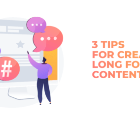 3 Tips to Create Outstanding Long-Form Content with WordPress