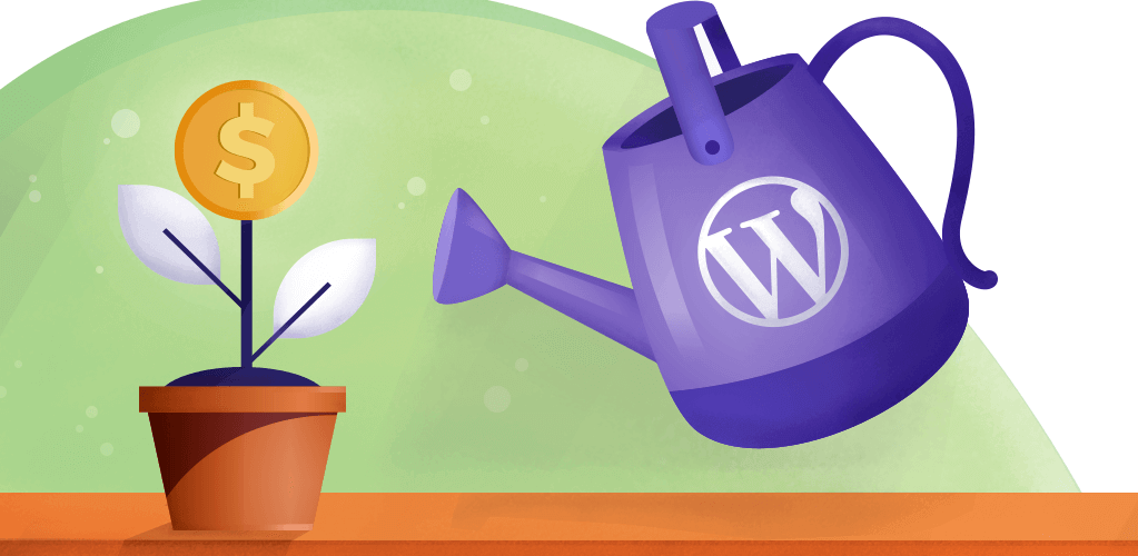 4 Effective Ways to Monetize WordPress to Build a Profitable Website