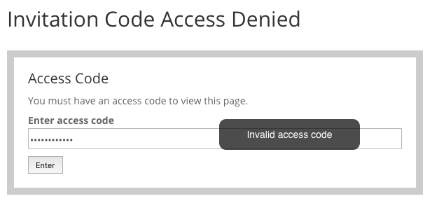 Invitation Code Content Access - Code Prompt Invalid Code