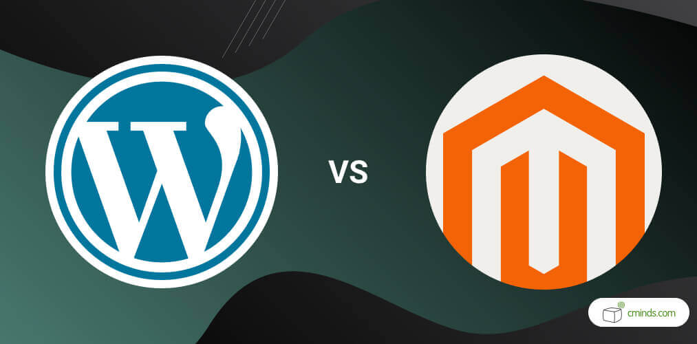 WordPress vs Magento: What's Best For You in 2020?