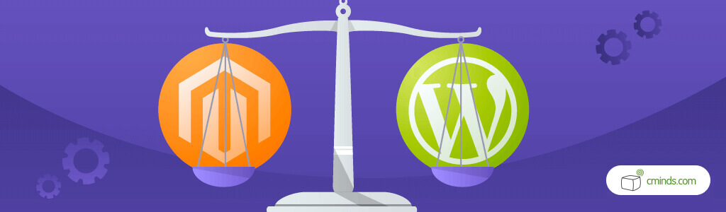 Comparing WordPress and Magento - WordPress: A Paradise for Bloggers (and Everyone Else) - WordPress vs Magento: What's Best For You?