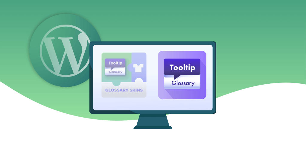 We Integrated Glossary Skins Add-on Into Tooltip Glossary