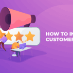 How to Increase Customer Reviews (and Conversion Rates!) - 01