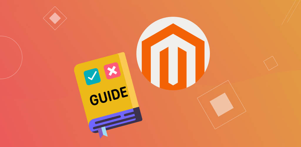 The Ultimate Beginners Guide to Magento