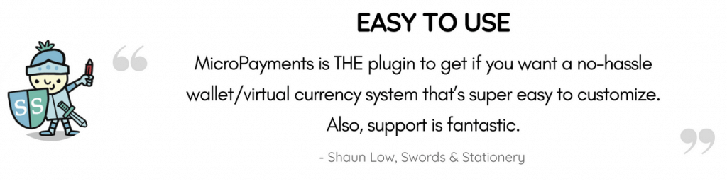 Review message, MicroPayments is the plugin to get if you want a no-hassle wallet/virtual currency system that's super easy to customize. Also, support is fantastic - How the MicroPayment Platform Plugin for WordPress Works