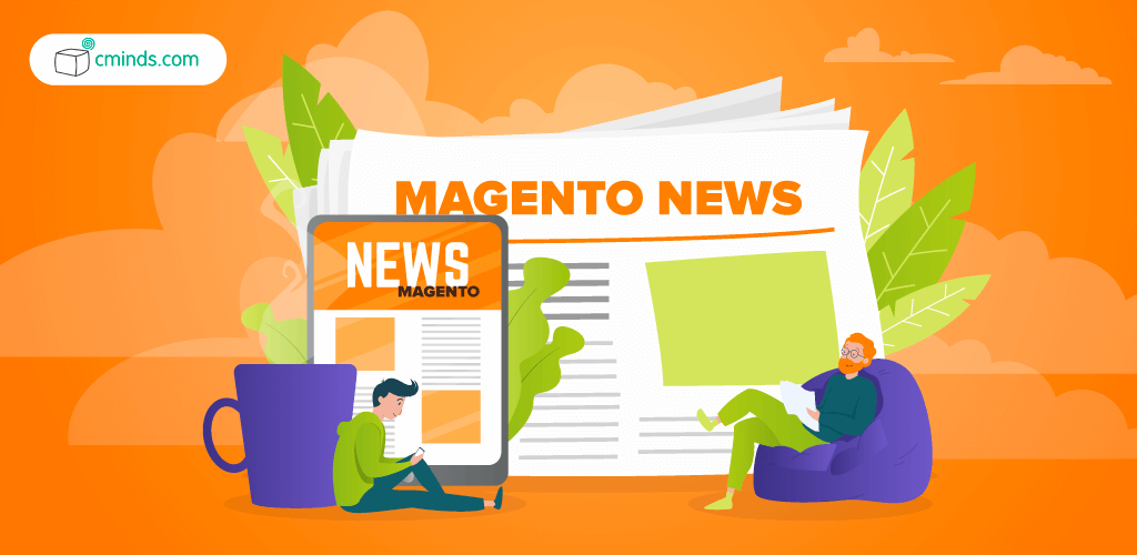 Magento in 2021: Latest News and Updates from the eCommerce Giant