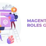 Magento User Roles Guide