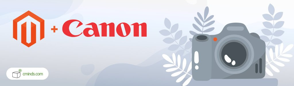 Canon Australia - Magento: Customer Sites Highlights