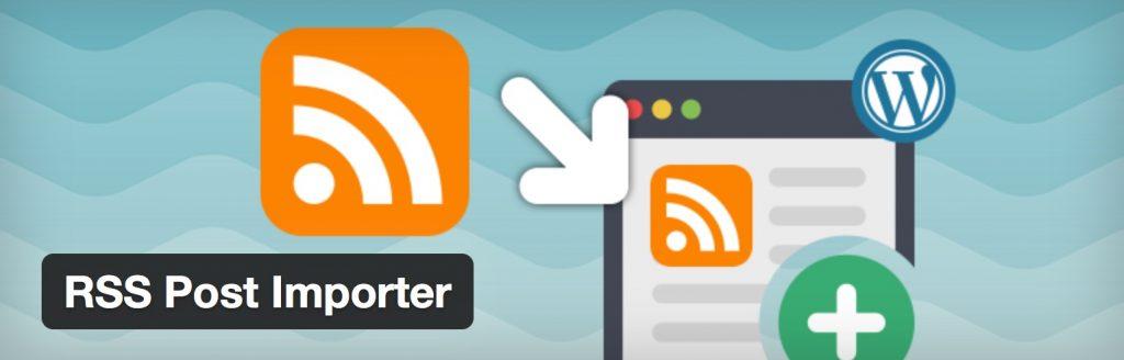 RSS Post Importer - 5 Best RSS Post Importer Plugins for WordPress