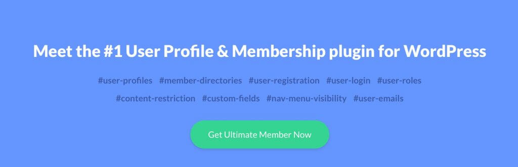 Ultimate Member - 3 Exceptional User Registration Plugins for WordPress