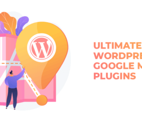 The Ultimate Guide for WordPress Google Maps Plugins
