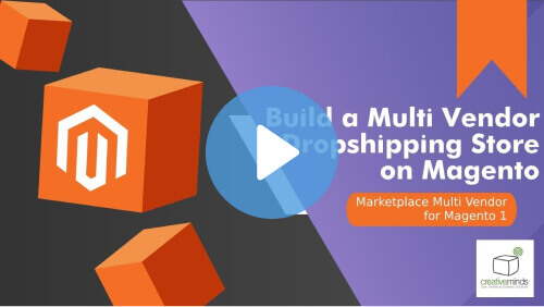 Build Multi Vendor - How to Configure a Magento Supplier Dashboard With CM Marketplace - Creative Minds Blog