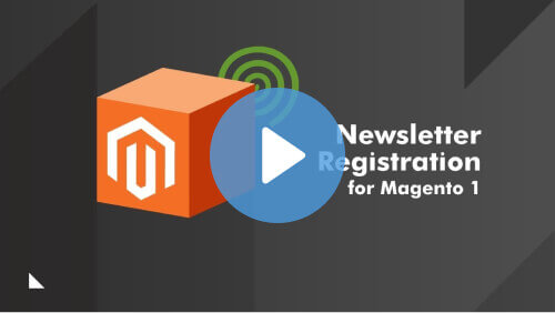 Newsletter Registration - Video Tutorial - How To Set Up Your Magento Subscription Extension