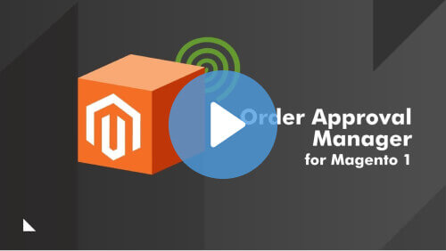 Order Approval Manager for Magento 1 - 5 Essential Extensions For A Magento B2B Store