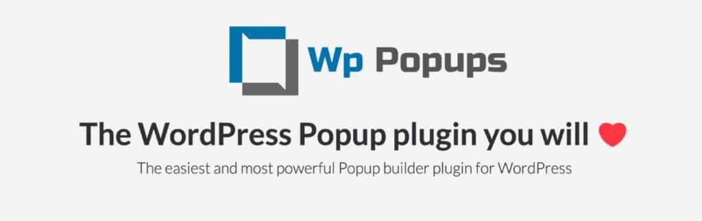 WP Popups Plugin - Free Pop-Up WordPress Plugins You Can't Miss