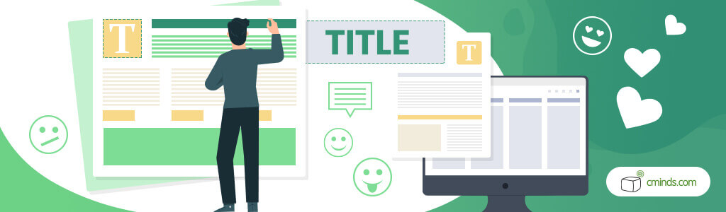 Imbue The Title With Sentiment - 10 (Quick) SEO Tactics To Help Google Love Your Titles