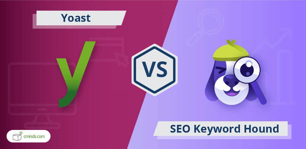 Yoast vs SEO Keyword Hound: WordPress SEO Plugin Comparison