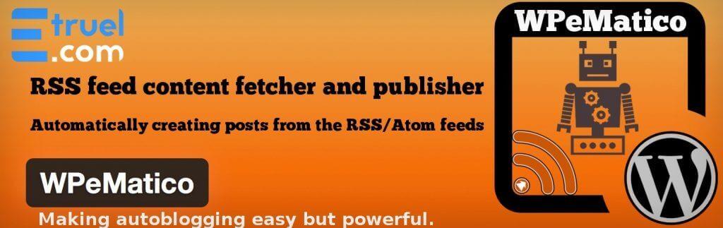 WPeMatico - 5 Best RSS Post Importer Plugins for WordPress