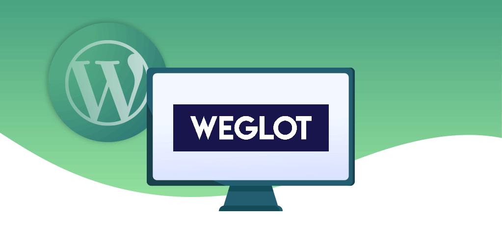 Translate a WordPress site in a few clicks with Weglot