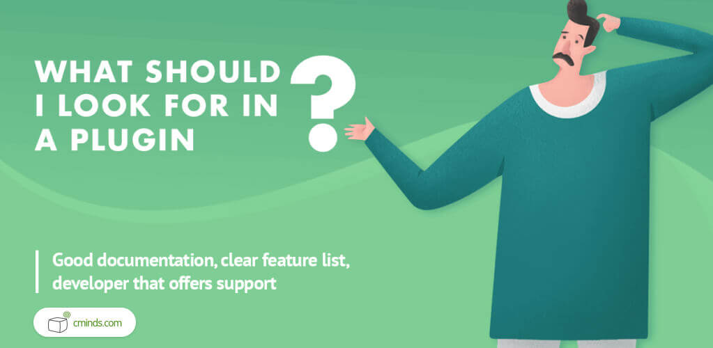 What Should I Look For In A Plugin? - WordPress Plugins: A Visual Guide to Everything You Wanted to Know in 2020 - WordPress Plugins Guide