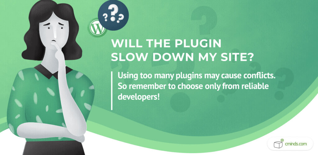 Will The Plugin Slow My Site? - WordPress Plugins: A Visual Guide to Everything You Wanted to Know in 2020 - WordPress Plugins Guide