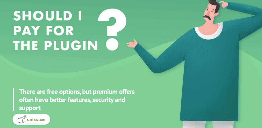 Should I Pay For The Plugin?? - WordPress Plugins: A Visual Guide to Everything You Wanted to Know in 2020 - WordPress Plugins Guide
