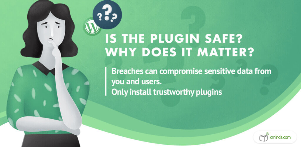 Is The Plugin Safe? Why Does That Matter? - WordPress Plugins: A Visual Guide to Everything You Wanted to Know in 2020 - WordPress Plugins Guide