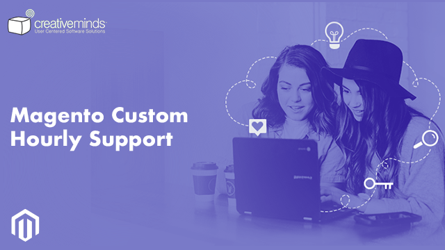 Custom Hourly Support Package for Magento® by CreativeMinds video placeholder