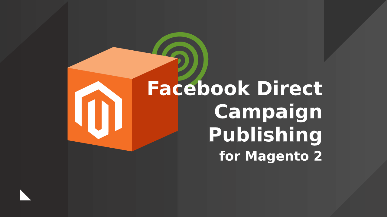 Facebook Direct Campaign Publishing Extension for Magento 2 by CreativeMinds video placeholder