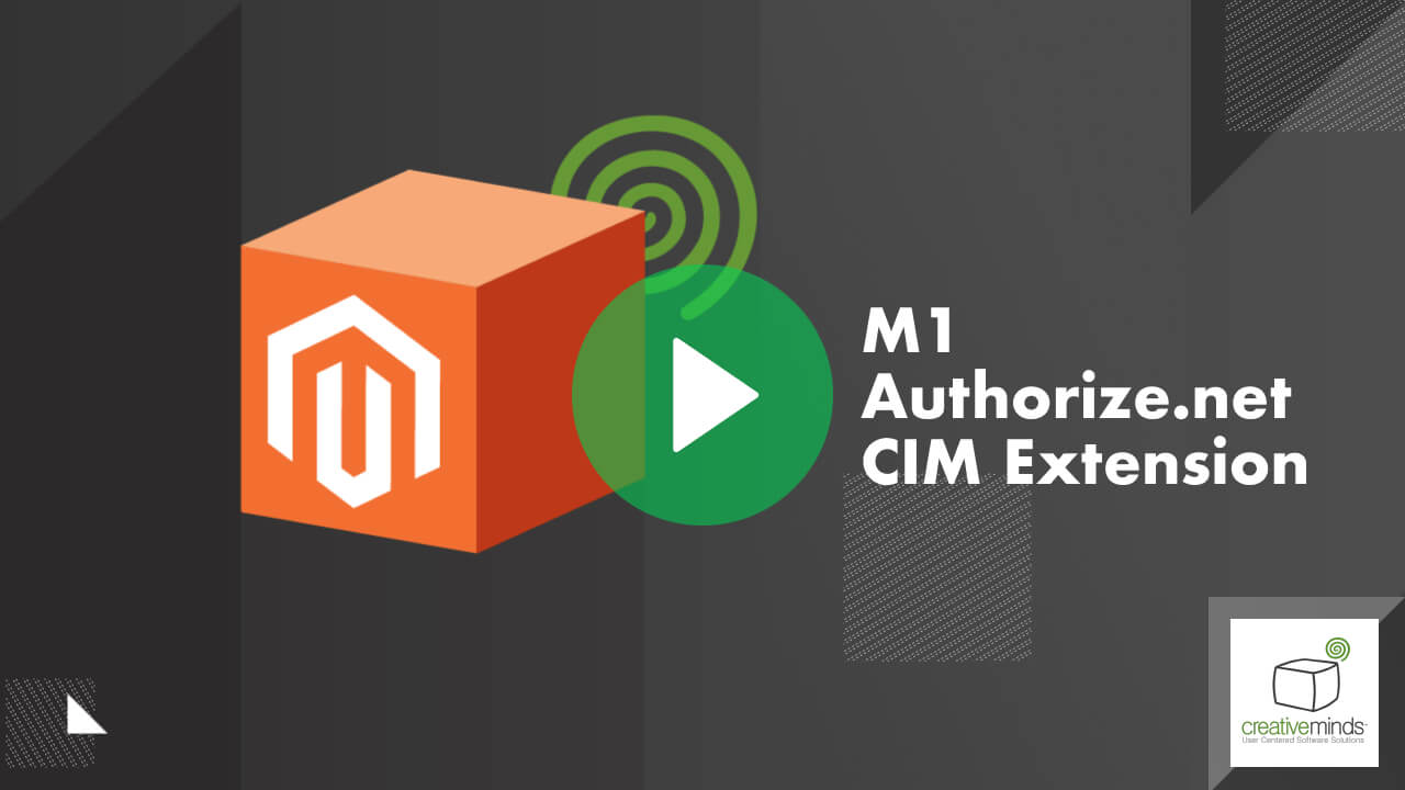Authorize.net CIM Extension for Magento® 1 by CreativeMinds video placeholder