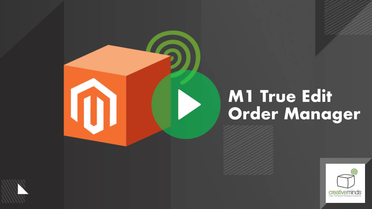 True Edit Orders Extension for Magento® 1 by CreativeMinds video placeholder