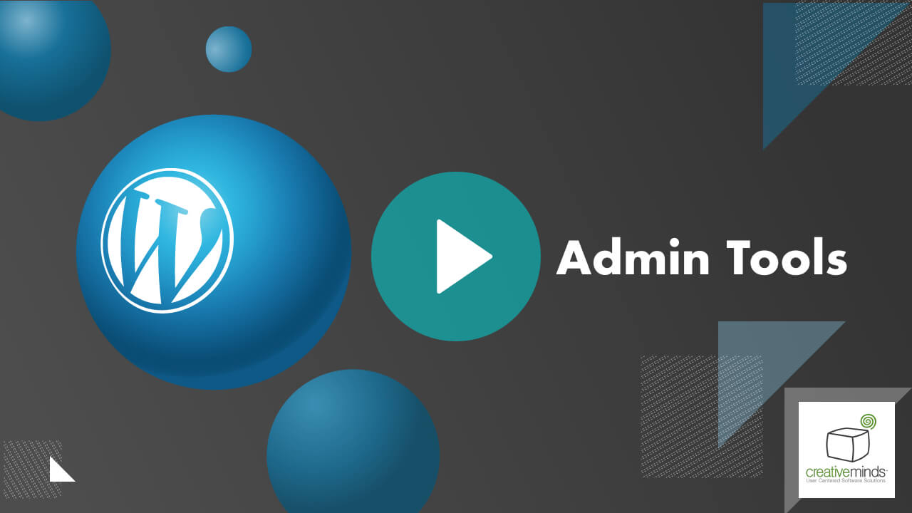 WordPress Admin Tools Plugin by CreativeMinds video placeholder