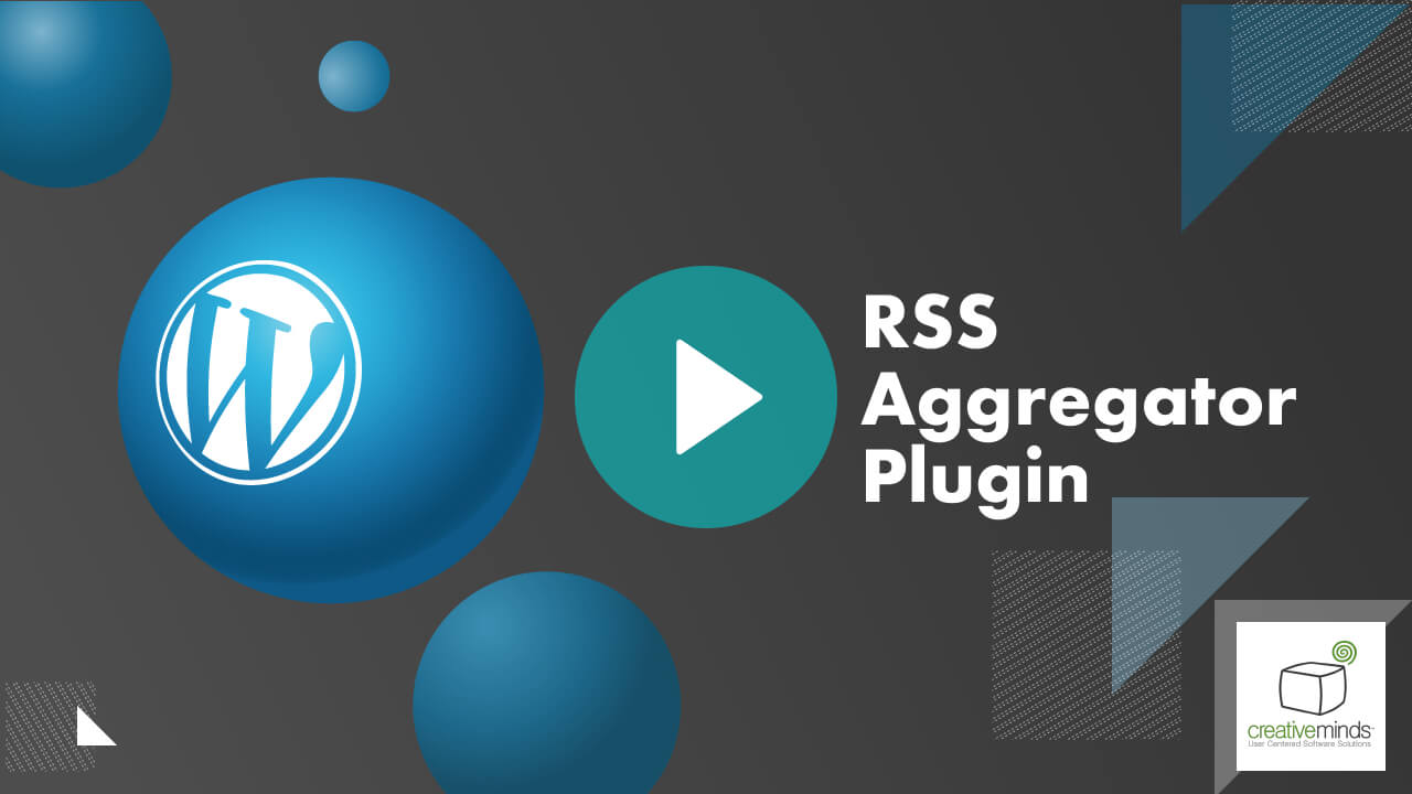 Curated WordPress RSS Aggregator Plugin by CreativeMinds video placeholder