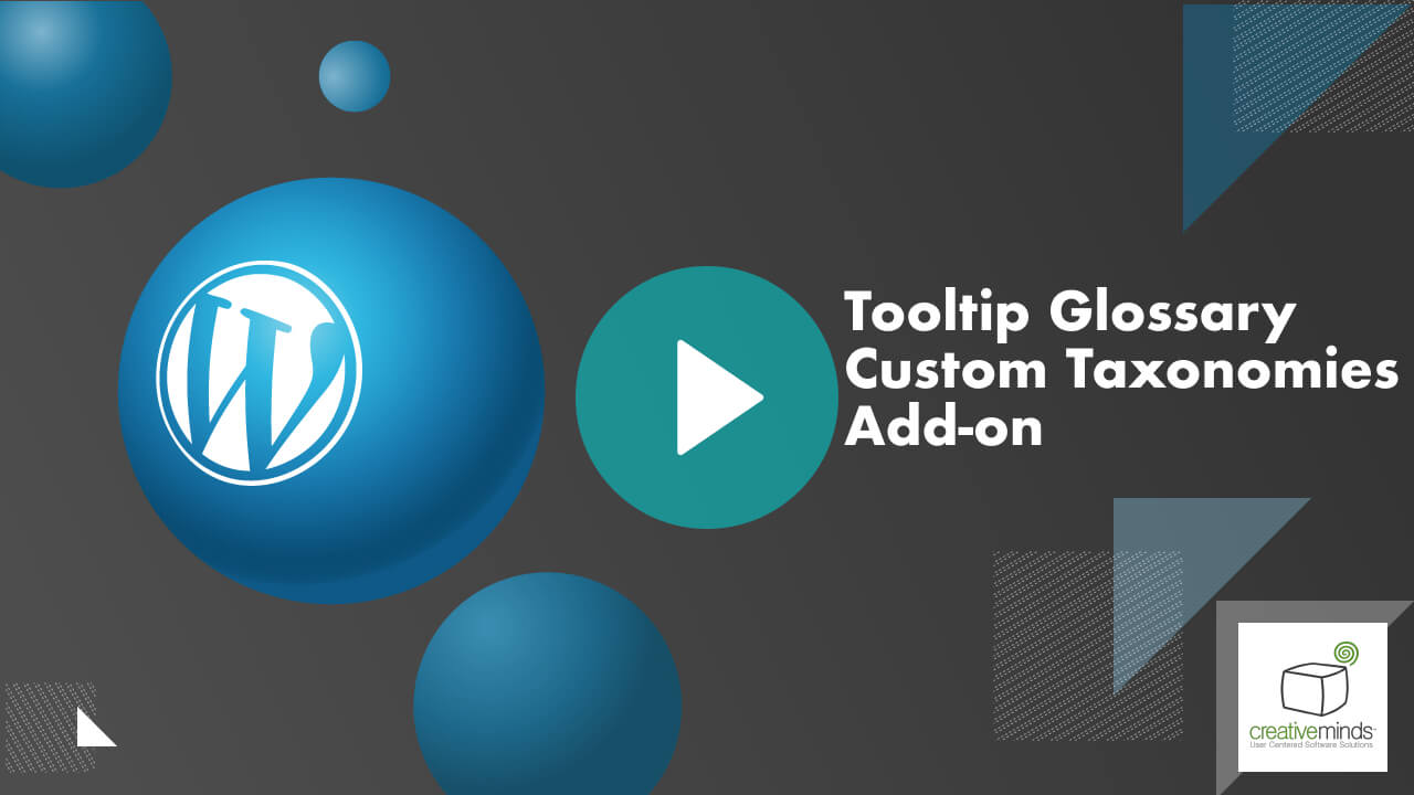 Tooltip Glossary Custom Taxonomies Add-On for WordPress by CreativeMinds video placeholder