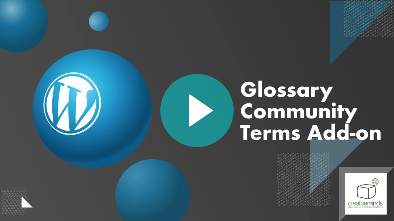 Glossary Community Terms Add-On for WordPress by CreativeMinds video placeholder
