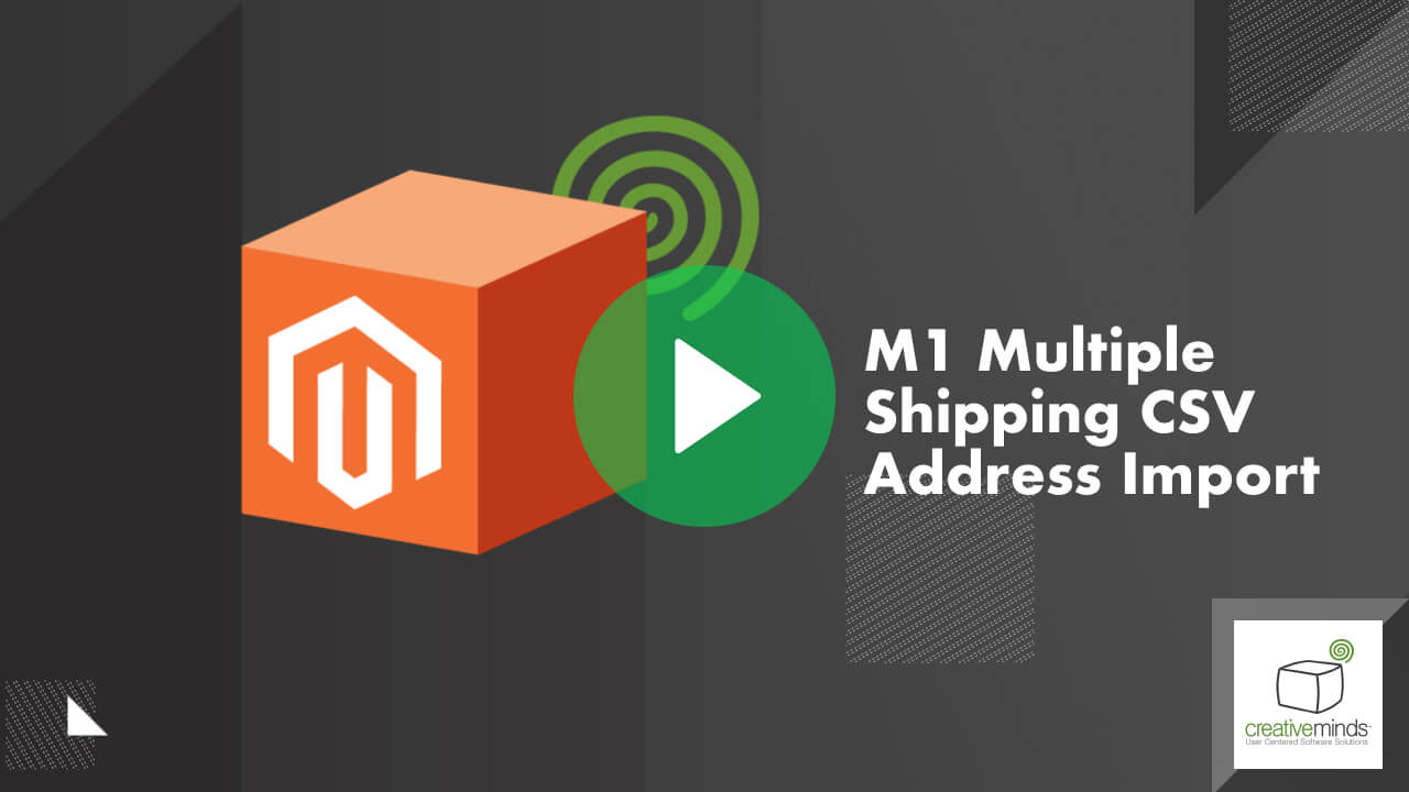 CSV Address Importer Extension for Magento® by CreativeMinds video placeholder