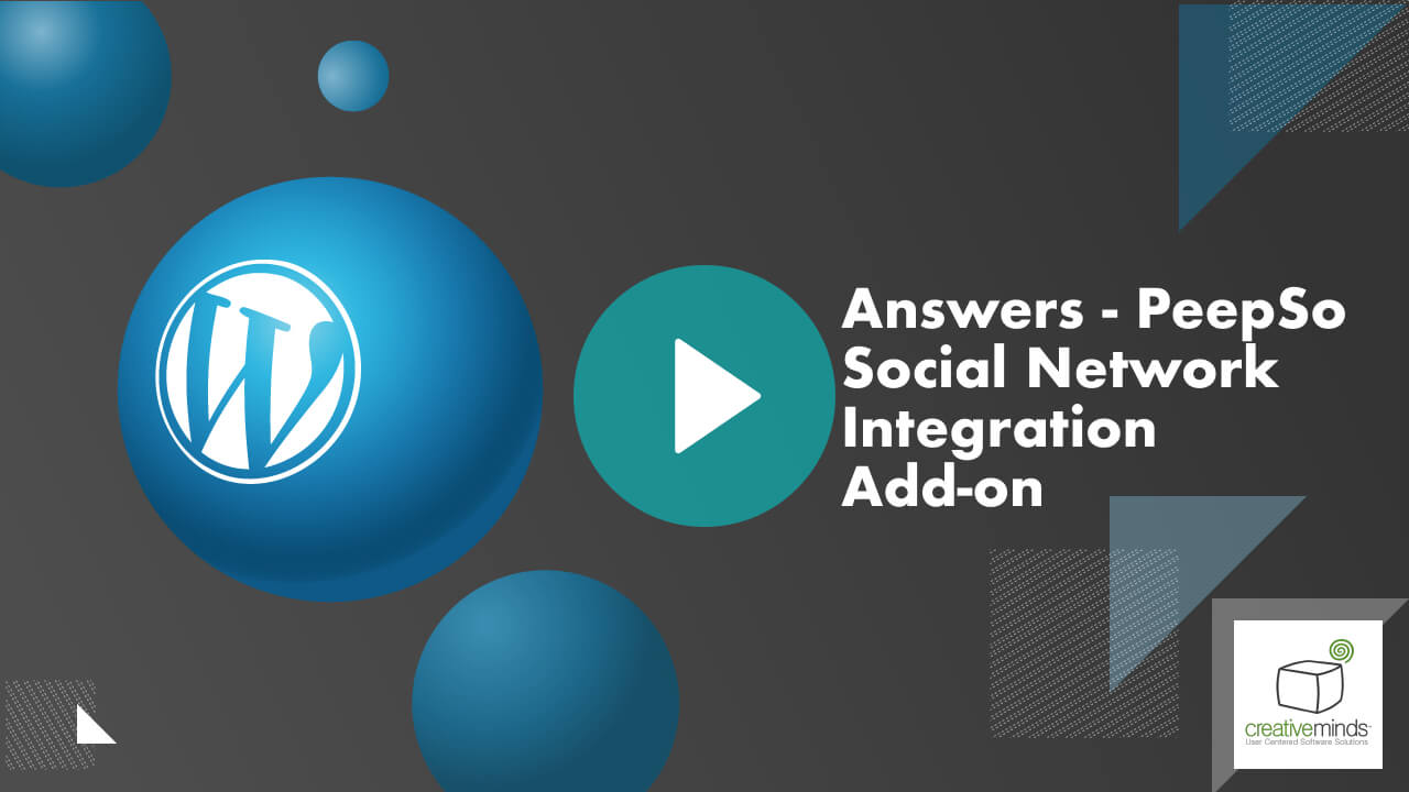 CM Answers - PeepSo Addon for WordPress by CreativeMinds video placeholder