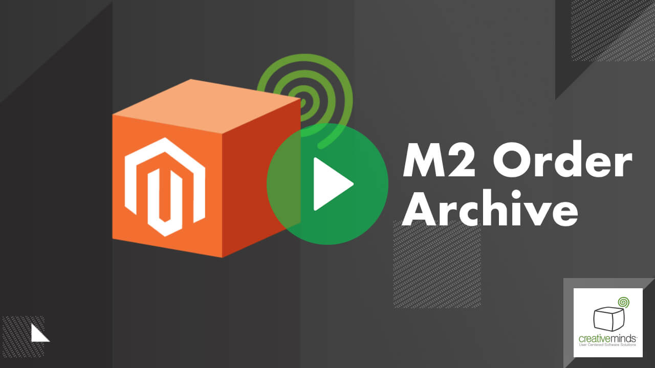 Order Archive Extension for Magento 2 by CreativeMinds video placeholder