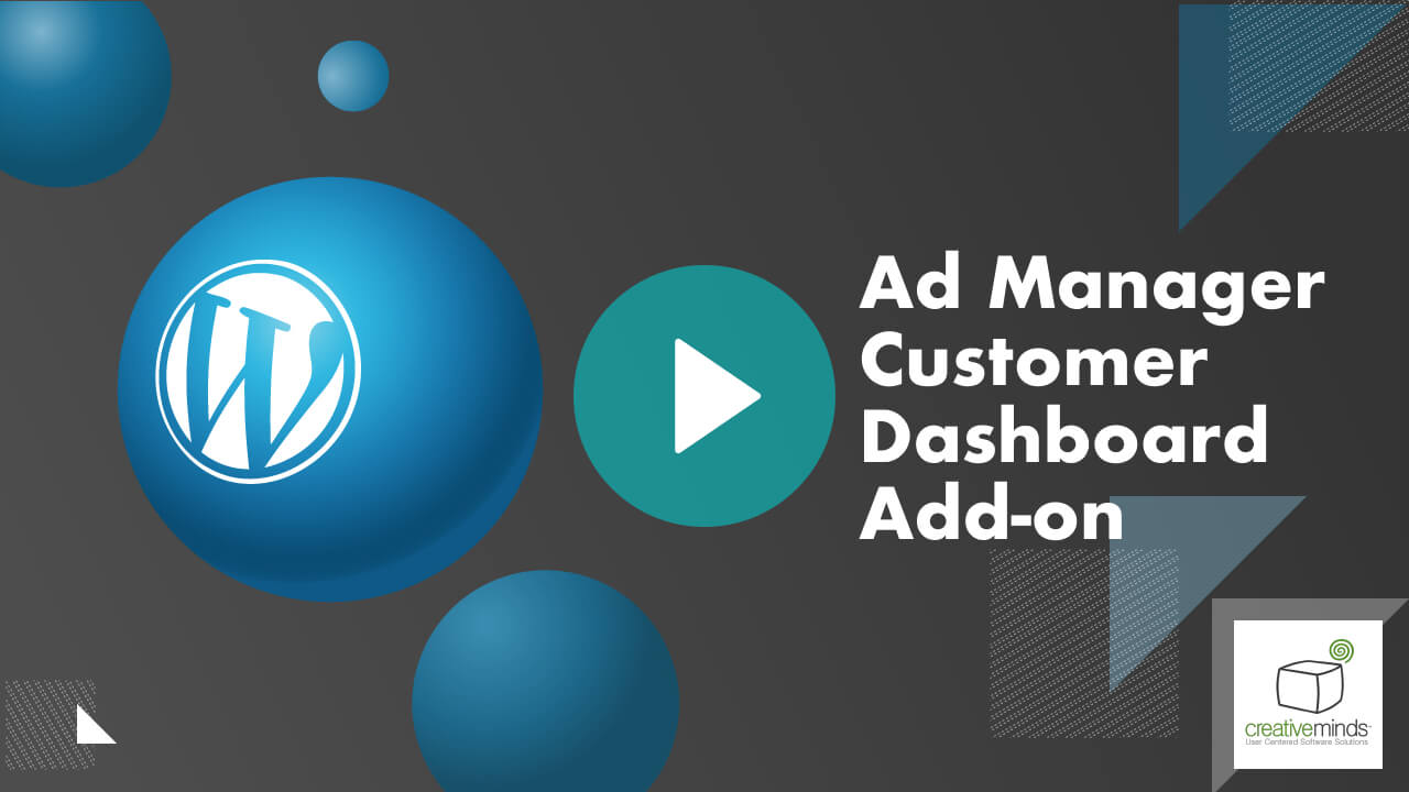 Ad Manager Customer Dashboard WordPress Add-on by CreativeMinds video placeholder