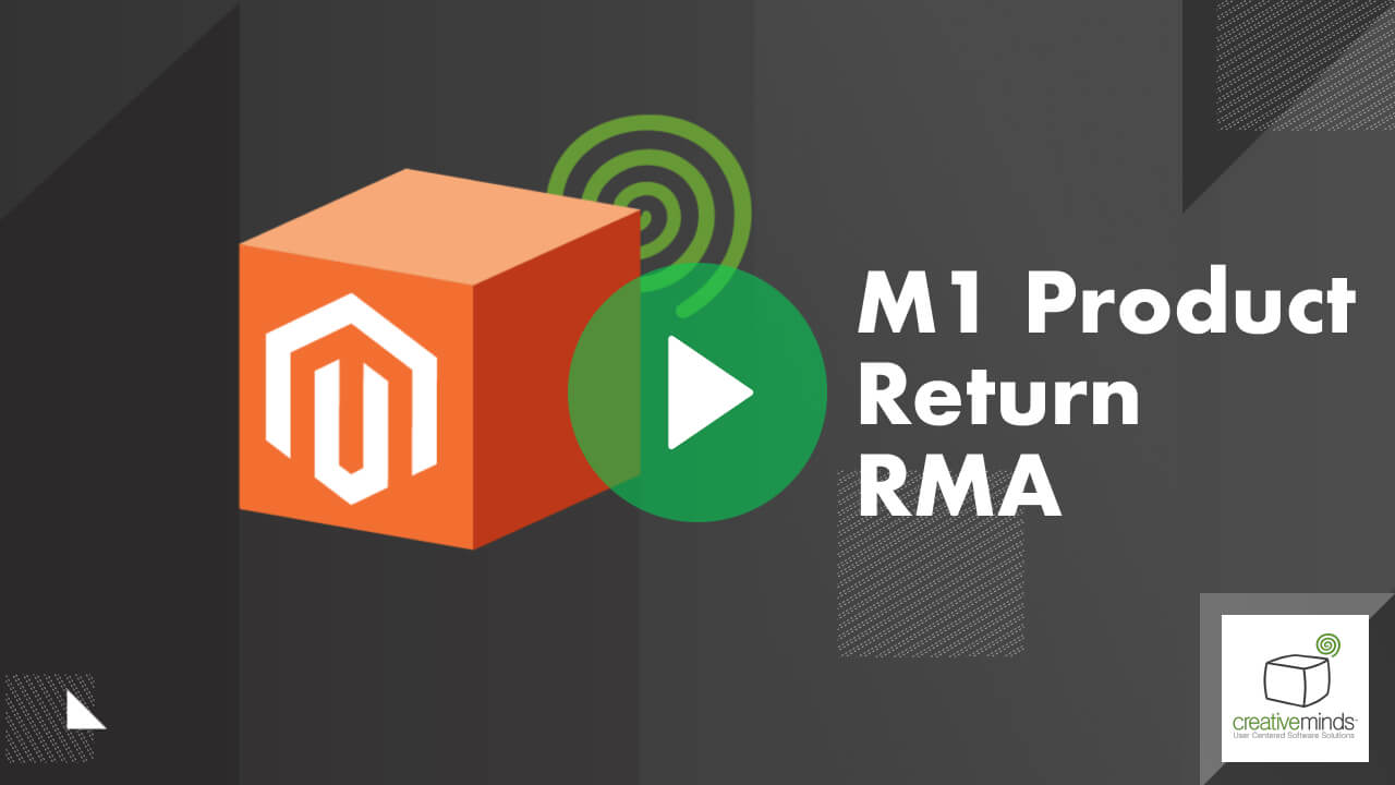 Product Return RMA Extension for Magento 1 by CreativeMinds video placeholder