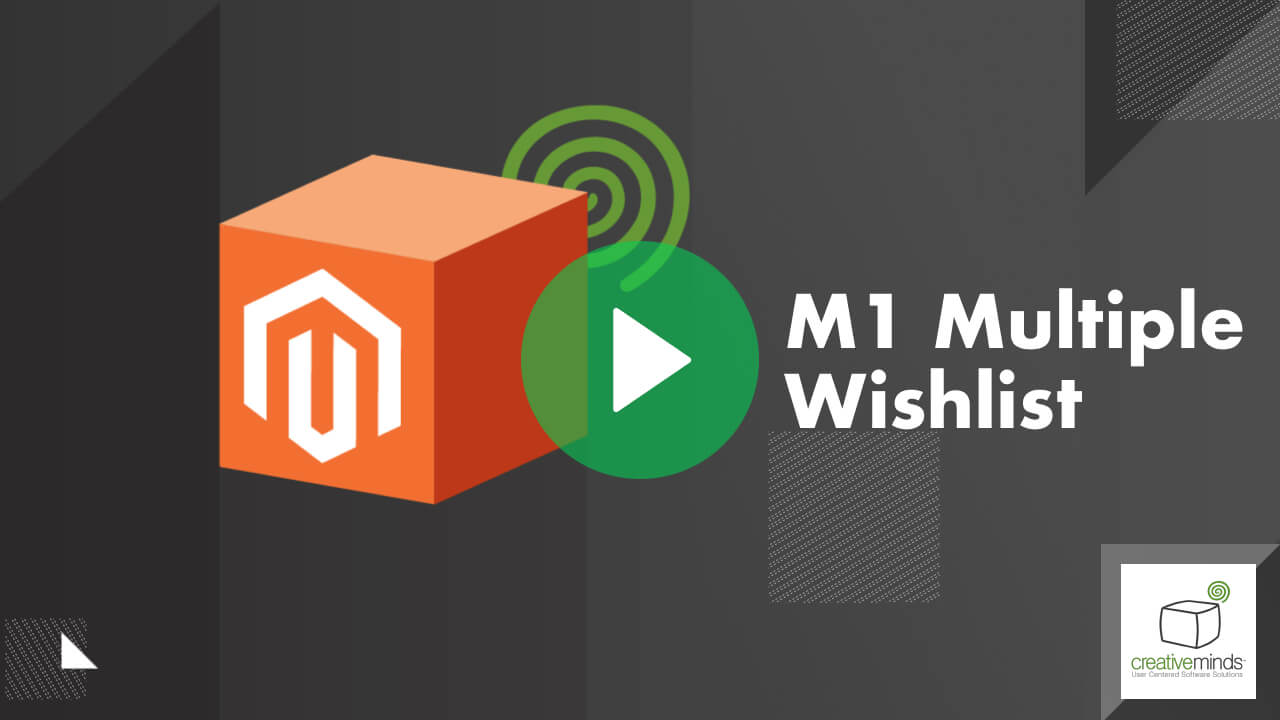 Multiple Wishlist Extension for Magento 1 by CreativeMinds video placeholder