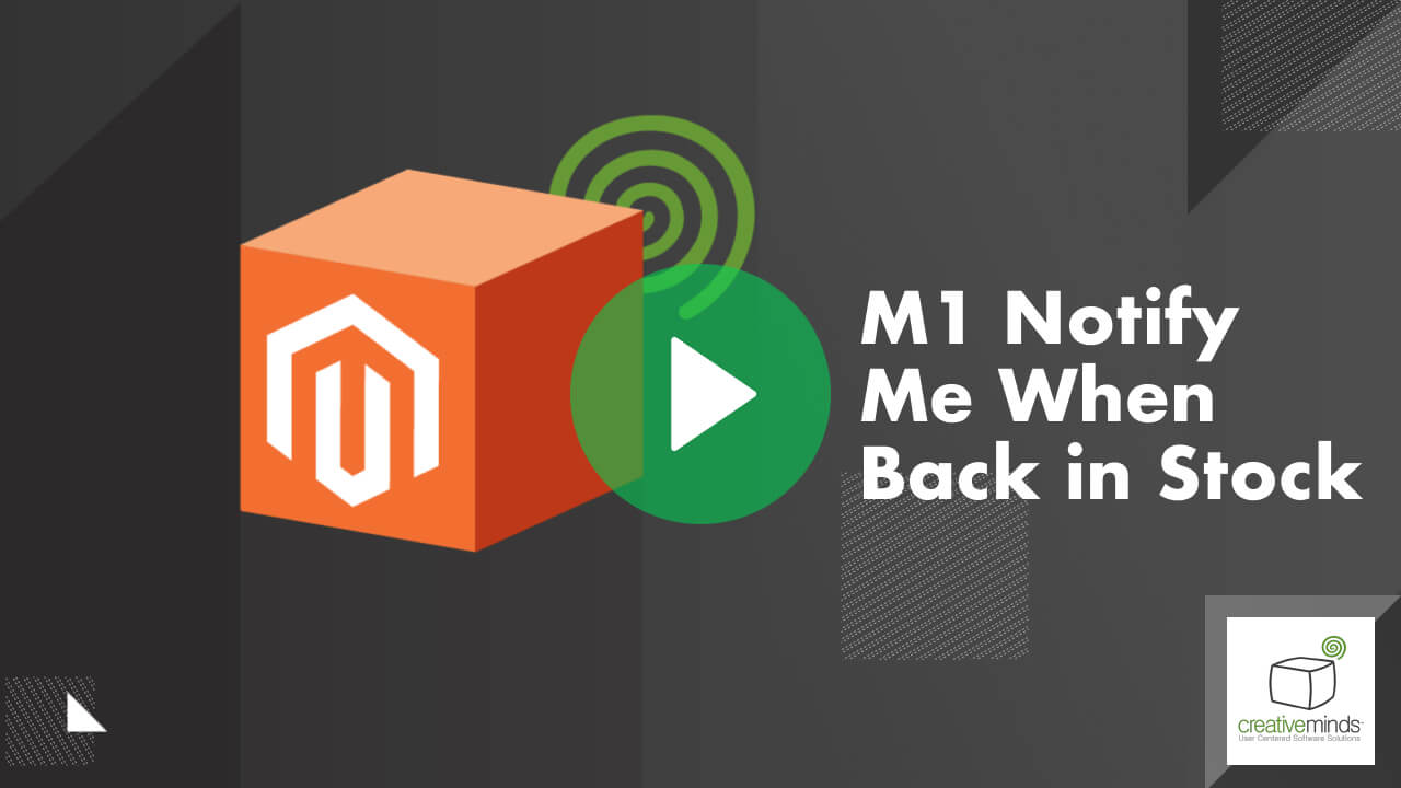 Notify Me When Back in Stock  Extension for Magento 1 by CreativeMinds video placeholder