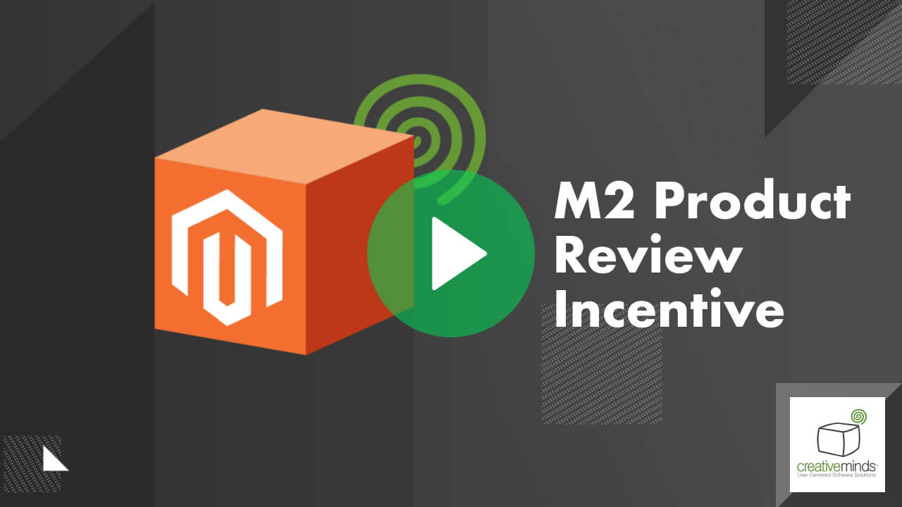 Product Review Incentive Extension for Magento® 2 by CreativeMinds video placeholder