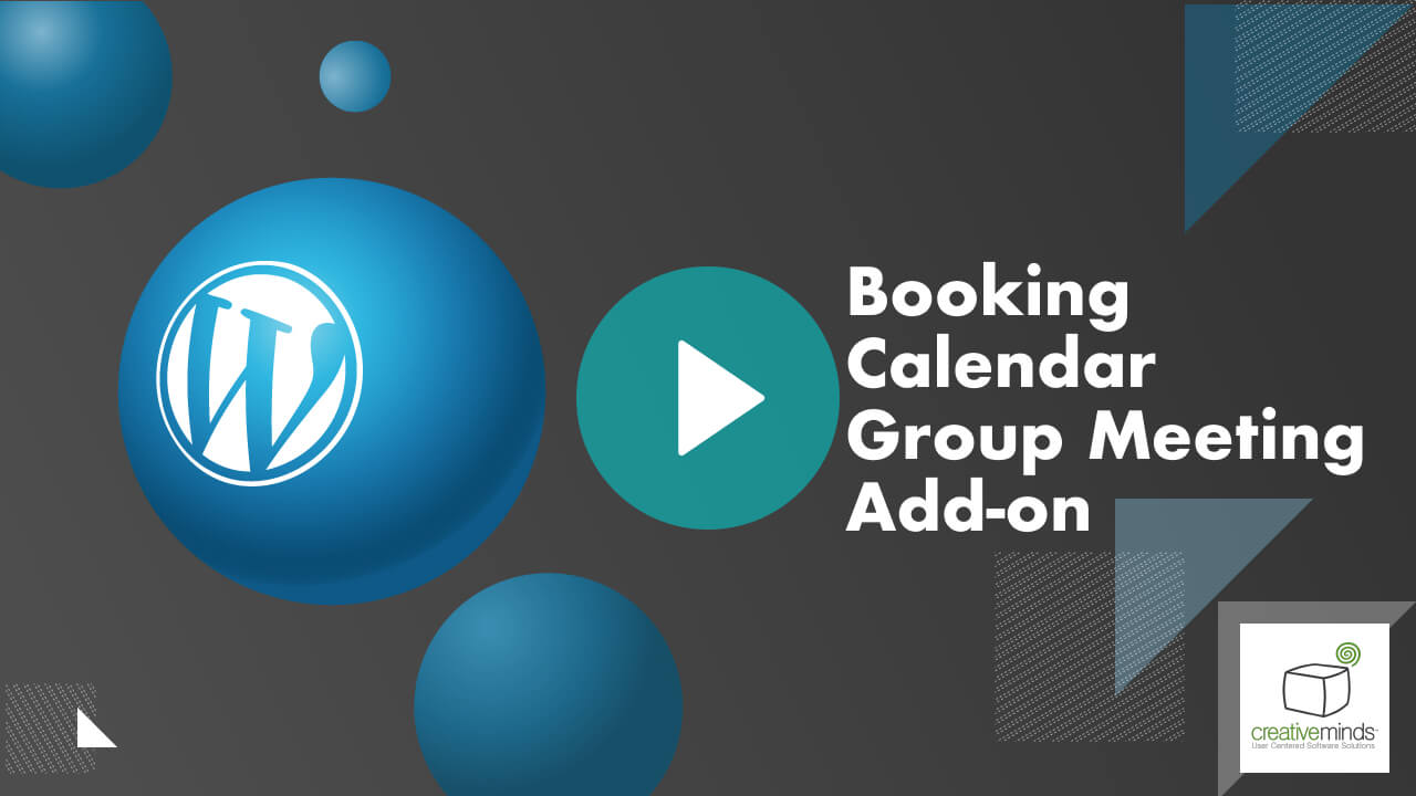 Booking Calendar Group Meeting Add-on for WordPress by CreativeMinds video placeholder