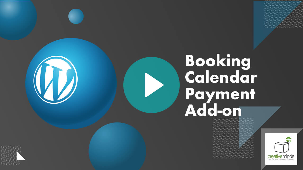 Booking Calendar Payment Addon for WordPress by CreativeMinds video placeholder