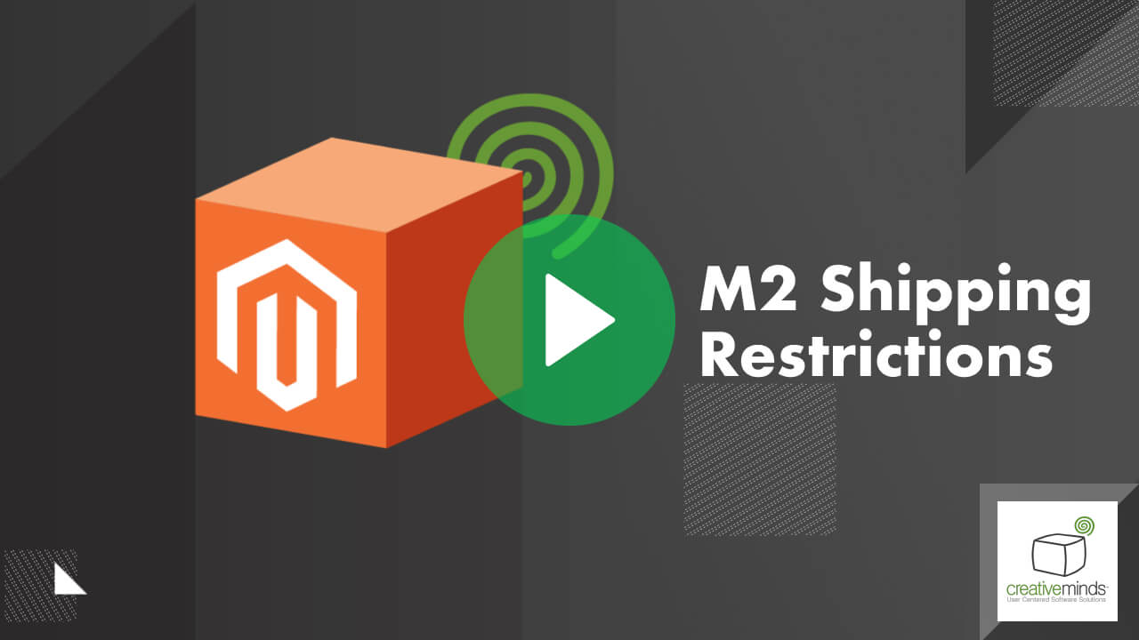 Shipping Restrictions Extension for Magento® 2 by CreativeMinds video placeholder