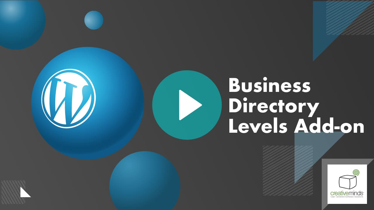 Business Directory Levels Add-On for WordPress by CreativeMinds video placeholder