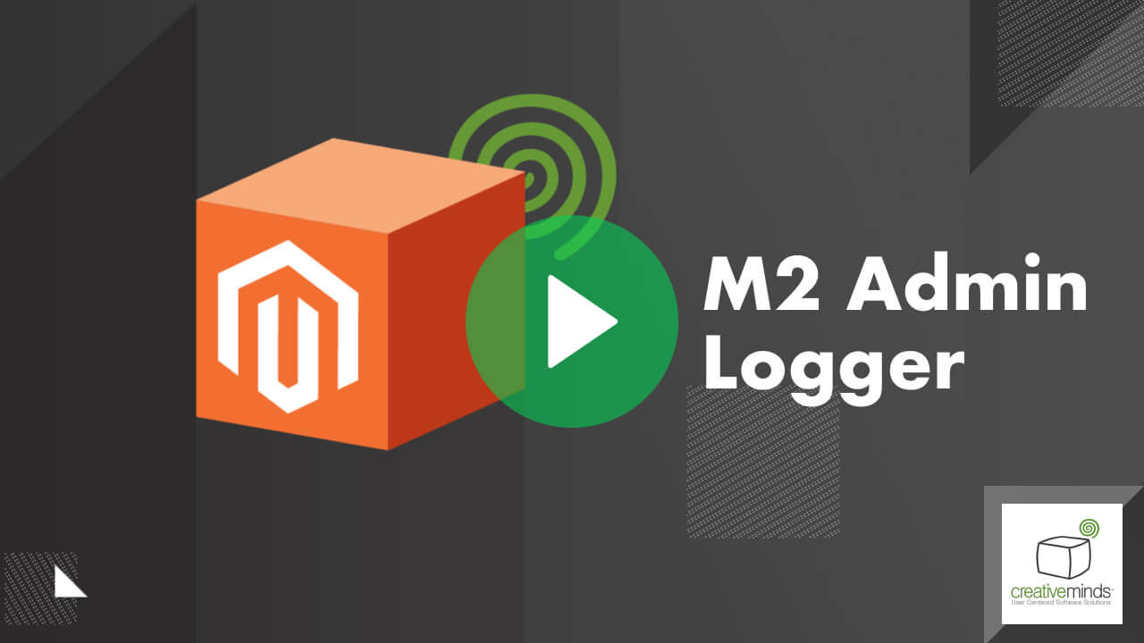 Admin Logger Extension for Magento 2 by CreativeMinds video placeholder