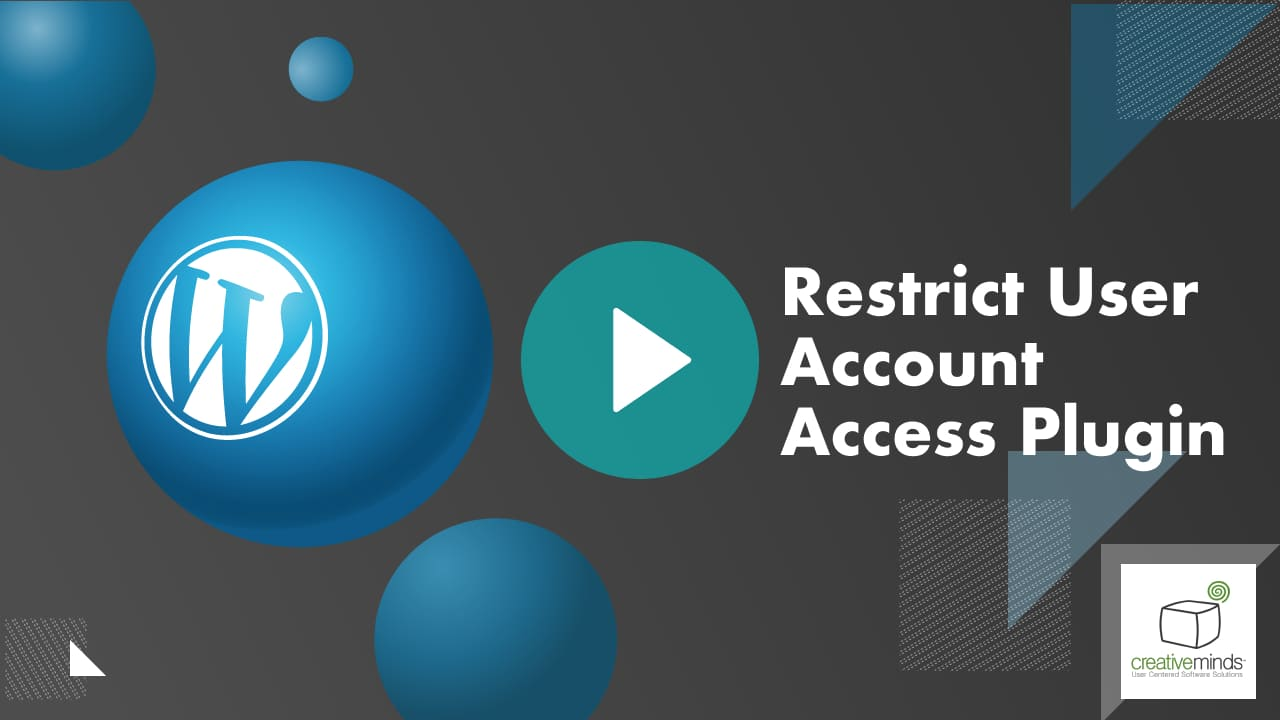 Restrict User Account Access Plugin for WordPress video placeholder